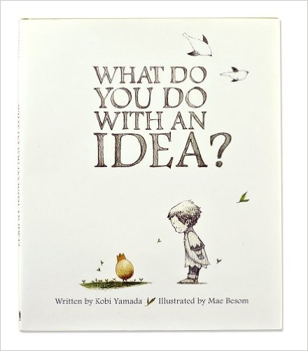 PB What Do You Do With An Idea